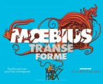 [Critique Expo] Moebius-Transe-Forme