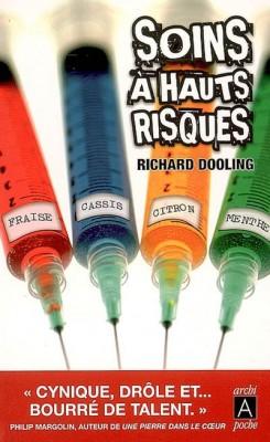 [Critique Roman] Soins à hauts risques de Richard Dooling