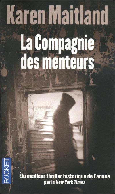 La Compagnie Des Menteurs - Karen Maitland