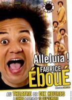 Fabrice Eboué – Alleluia
