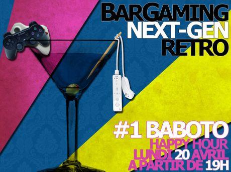 BarGaming #1 au Baboto le 20 Avril