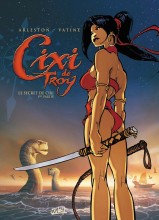 [Critique BD] Cixi de Troy, Le secret de Cixi