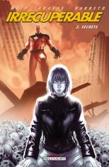 [Avis Comics] Irrécupérable Tome 3 : Secrets