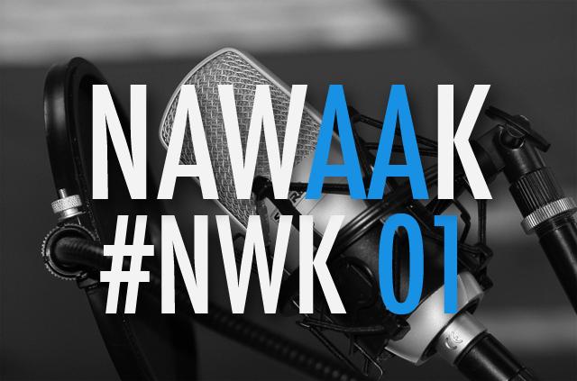 [Podcast] Nawaak Episode 00 – Spécial E3