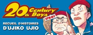 [Critique Manga] 20th Century Boys – Spin Off