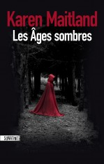 [Critique roman] Les âges sombres, de Karen Maitland