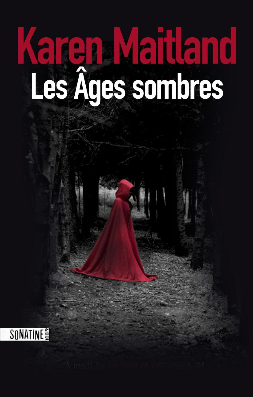 Les Ages Sombres - Karen Maitland