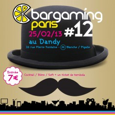 [Réservation] Bargaming 12 au Dandy !