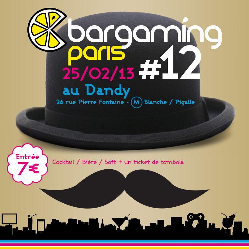 [Réservation] Bargaming 12 au Dandy !