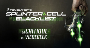[Vie de Gamer] Splinter Cell Blacklist
