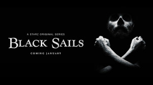 [Découverte Série] Black Sails