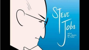 [Critique BD] Steve Jobs, celui qui rêvait le futur – Jason Quinn et Amit Tayal