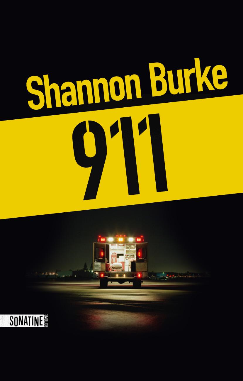 [Critique Roman] 911 – Shannon Burke