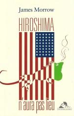 [Critique Roman] Hiroshima n'aura pas lieu – James Morrow