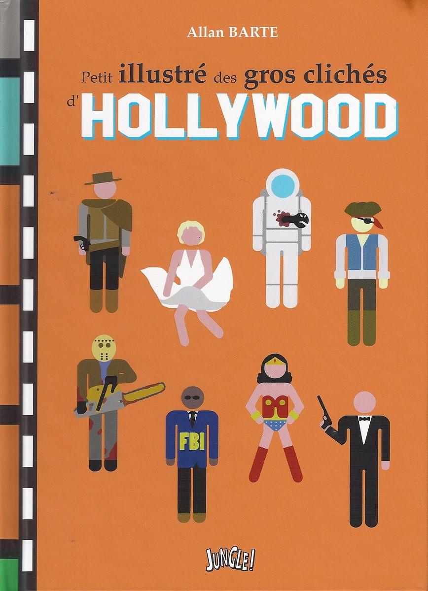 [Critique BD] Petit illustré des gros clichés d'Hollywood – Allan Barte
