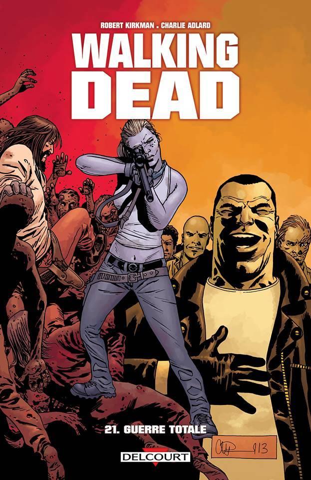 [Critique Comics] The Walking Dead tome 21 – Guerre Totale