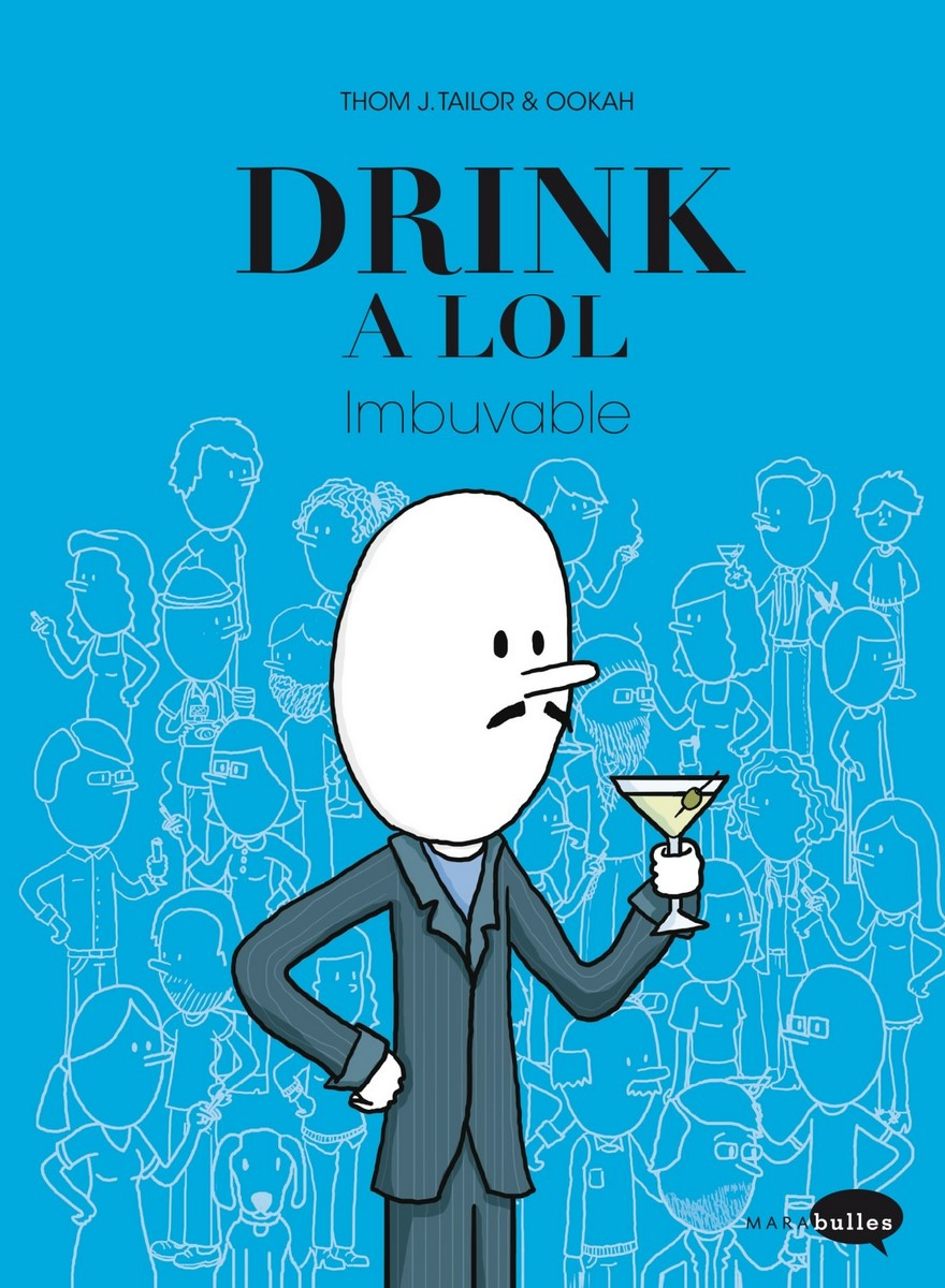 [Critique BD] Drink a LOL, imbuvable – Thom J. Tailor et Ookah