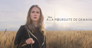 [Critique Ciné] À la poursuite de demain (Tomorrowland)