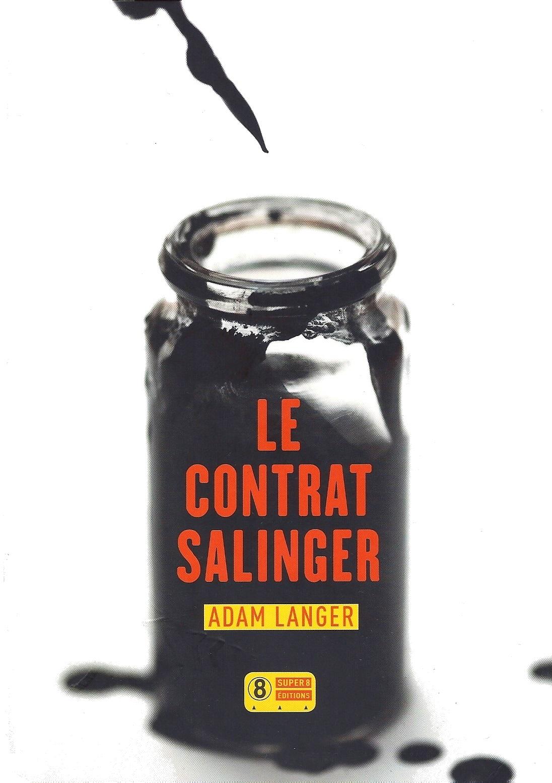 [Critique Roman] Le Contrat Salinger — Adam Langer