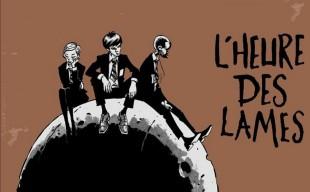 [Critique BD] L'heure des lames — Rob Davis