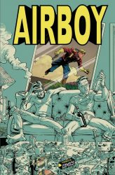 [Critique BD] Airboy — James Robinson et Greg Hinkle