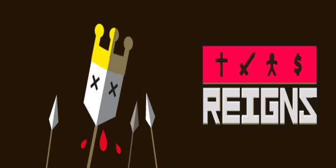 [Vie de Gamer] Reigns, le RPG TINDER