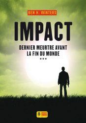 [Critique Roman] Impact — Ben H. Winters