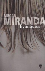 [Roman] Evanouies — Megan Miranda