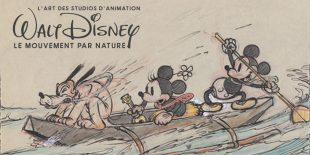 [Critique Expo] L'art des studios d'animation Walt Disney – Le mouvement par nature