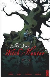 [Critique BD] Robbie Burns Witch Hunter — G. Rennie, E. Beeby, T. Trevallion, J. Campbell