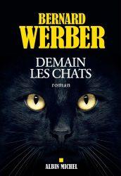 [Roman] Demain les chats — Bernard Werber