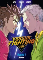 [Vie de Manga] Versus fighting story – Tome 1, le shônen pointu