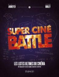 [Vie de Ciné] Super Ciné Battle – Les listes de «l'enfer» ultimes du cinéma