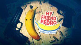 [Vie de Gamer] My Friend Pedro , suivez la banane !