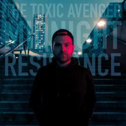 [Coup de Coeur] Midnight Resistance de The Toxic Avenger