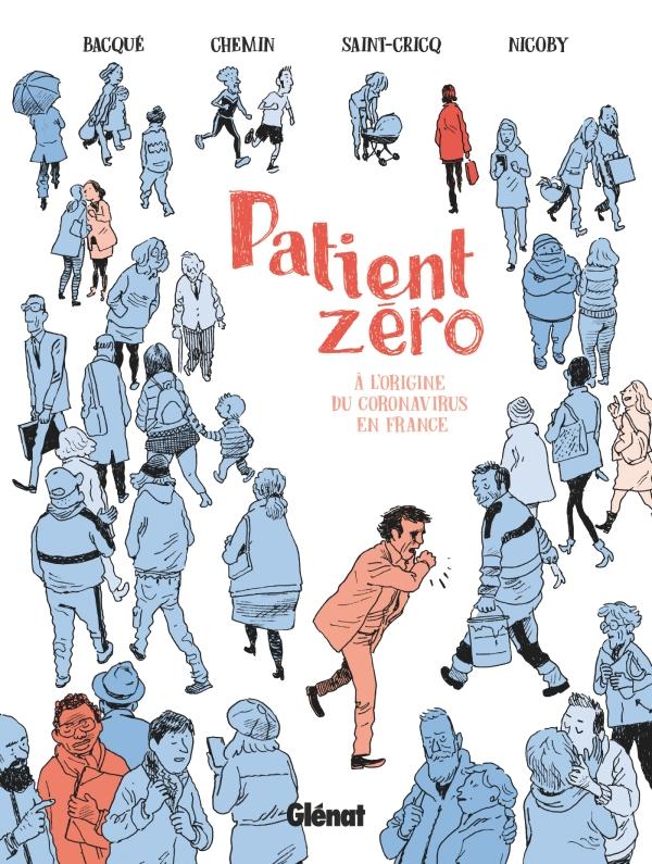 [Vie de BD] Patient Zéro , l'enquête sur le début de la pandémie en France.